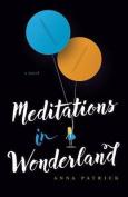 Meditations in Wonderland
