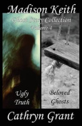 Madison Keith Ghost Story Collection Volume 4