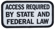 ACCESS REQUIRED BY STATE AND FEDERAL LAW Patch With hook and loop Hook Side 10cm X 5.1cm