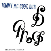 The Sannic Sounds of Tommy McCook *