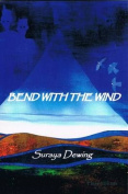 Bend with the Wind