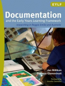 Documentation and the Early Years Learning Framework