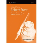 Study notes on Robert Frost - for Area of Study Discovery 2015-2018 HSC