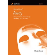 Study notes on Michael Gow's Away - for Area of Study Discovery 2015-2018 HSC