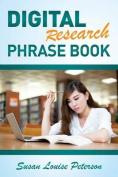 Digital Research Phrase Book