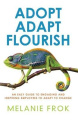 Adopt Adapt Flourish