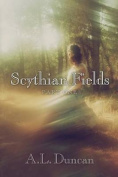 Scythian Fields - Part One