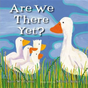 Are We There Yet? [Board Book]
