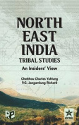 North East India Tribal Studies : An Insiders' View