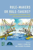 Rule-Makers or Rule-Takers?