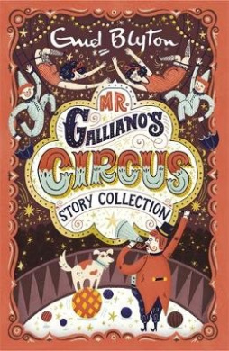 Mr Galliano's Circus Story Collection (Bumper Short Story Collections)