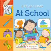 Lift and Look: At School