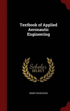 Textbook of Applied Aeronautic Engineering