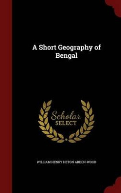 A Short Geography of Bengal