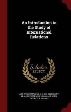 An Introduction to the Study of International Relations