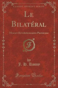 Le Bilateral [FRE]