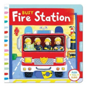 Busy Fire Station (Busy Books) [Board book]