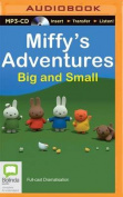 Miffy's Adventures Big and Small [Audio]