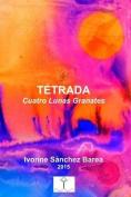 Tetrada: Cuatro Lunas Granates [Spanish]