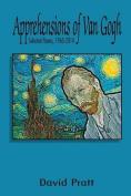 Apprehensions of Van Gogh