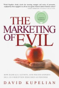 The Marketing of Evil