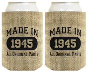 70th Birthday Gift Coolie Made 1945 Can Coolies 2 Pack Can Coolie Drink Coolers Coolies Burlap