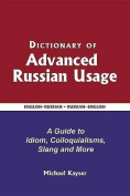 Dictionary of Advanced Russian Usage