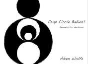 Crop Circle Babies!