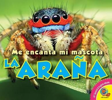 La Arana (Me Encanta Mi Mascota)