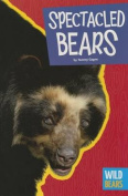 Spectacled Bears (Wild Bears)