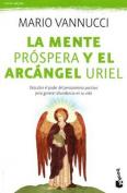 La Mente Prospera y El Arcangel Uriel [Spanish]
