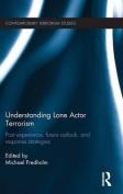 Understanding Lone Actor Terrorism