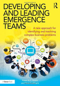Developing and Leading Emergence Teams