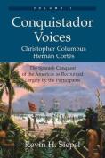 Conquistador Voices (Vol I)