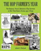 The Hop Farmer's Year