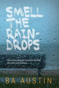 Smell the Raindrops