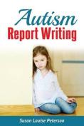 Autism Report Writing