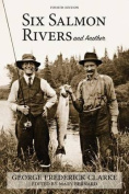 Six Salmon Rivers and Another