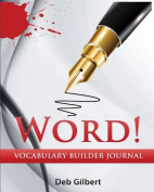 Word! Vocabulary Builder Journal
