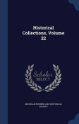 Historical Collections, Volume 22