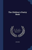 The Children's Poetry Book