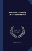 Hints on the Study of the Sacred Books