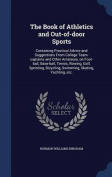 The Book of Athletics and Out-Of-Door Sports