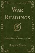 War Readings (Classic Reprint)