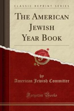 The American Jewish Year Book (Classic Reprint)