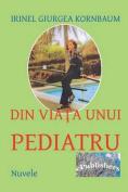 Din Viata Unui Pediatru [RUM]