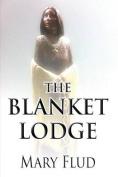 The Blanket Lodge