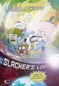 Slacker's Log