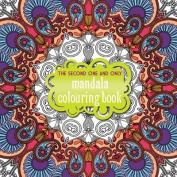 The Second One and Only Mandala Colouring Book