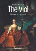 The Viol - History of an Instrument - Otterstedt, Annette - Baerenreiter